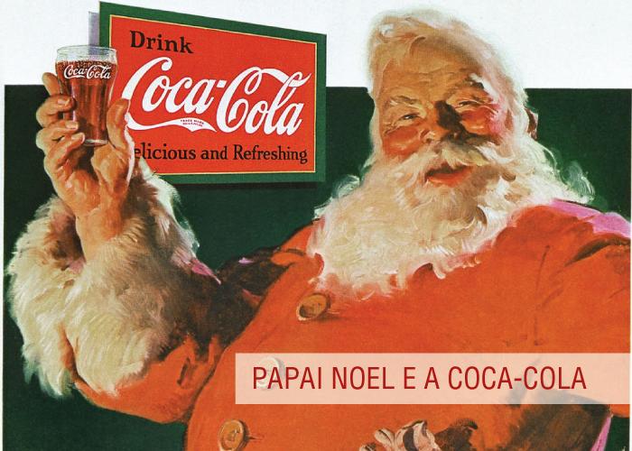 da0c35de0b4a O Papai Noel e a Coca-Cola – Design Culture